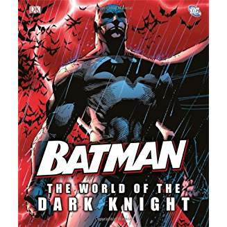 BATMAN WORLD OF THE DARK KNIGHT HC