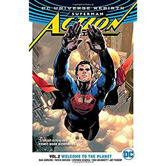 Superman - Action Comics Vol. 2: Welcome to the Planet (REBIRTH)