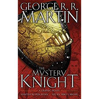 A GAME OF THRONES: THE MYSTERY KNIGHT HC