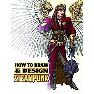 HOW TO DRAW AND DESIGN STEAMPUNK