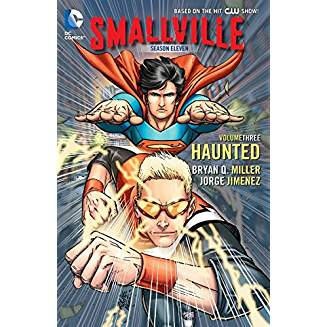 Smallville Season 11 Vol. 3: Haunted