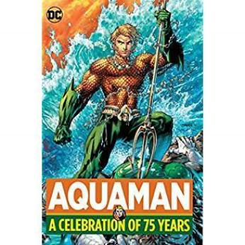 Aquaman: A Celebration of 75 Years