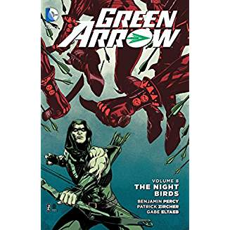 Green Arrow Vol. 8 The Nightbirds