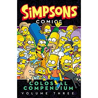 SIMPSONS COMICS COLOSSAL COMPENDIUM VOL 3