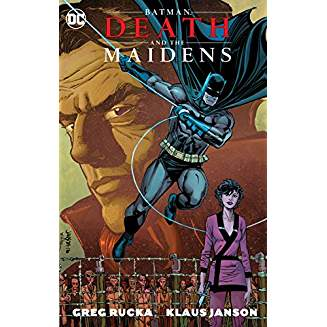 BATMAN DEATH AND THE MAIDENS TP