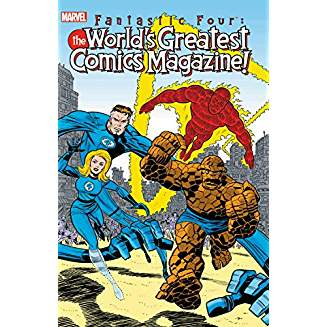 FANTASTIC FOUR WORLDS GREATEST COMIC MAGAZINE