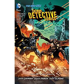 Batman: Detective Comics Vol. 4: The Wrath