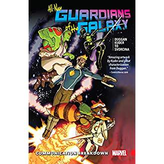 ALL NEW GUARDIANS OF THE GALAXY TP VOL 01 COMMUNICATION BREAKDOWN