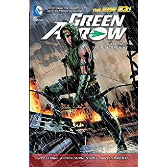 Green Arrow Vol. 4 The Kill Machine