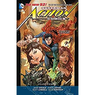 Superman - Action Comics Vol. 4: Hybrid (The New 52)