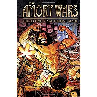THE AMORY WARS HC THE SECOND STAGE TURBINE BLADE