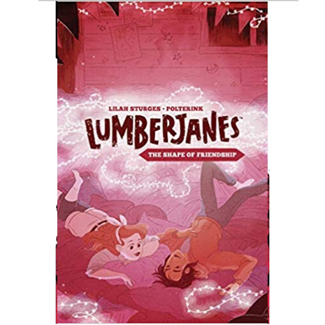 LUMBERJANES ORIGINAL GN VOL 02 SHAPE FRIENDSHIP