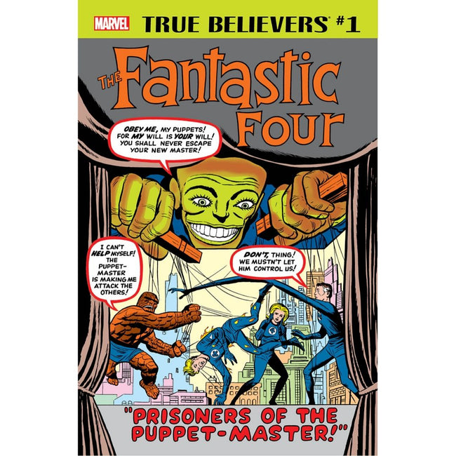 TRUE BELIEVERS FANTASTIC FOUR PRISONERS OF THE PUPPET-MASTER #1