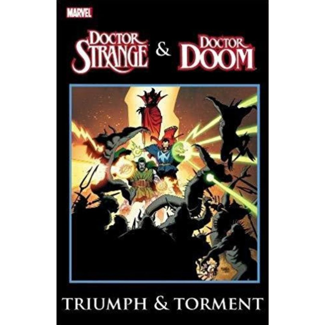 DOCTOR STRANGE AND DOCTOR DOOM TP TRIUMPH AND TORMENT