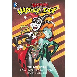 BATMAN HARLEY AND IVY DELUXE ED HC