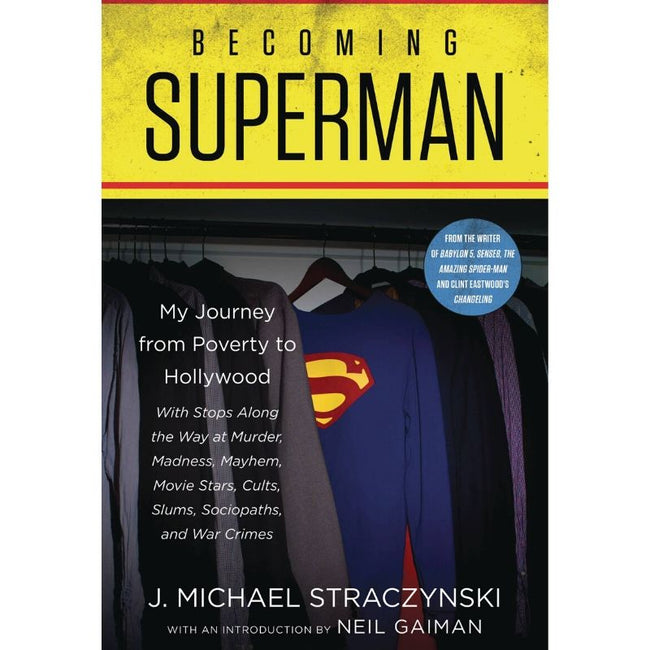 BECOMING SUPERMAN JOURNEY FROM POVERTY TO HOLLYWOOD SC