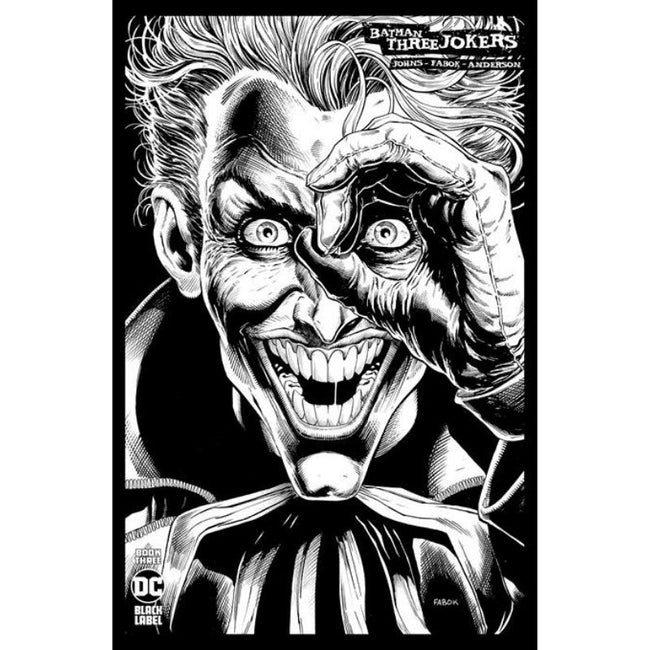 Batman Three Jokers #3 Jason Fabok B&W Sketch 1:100 Variant Cover