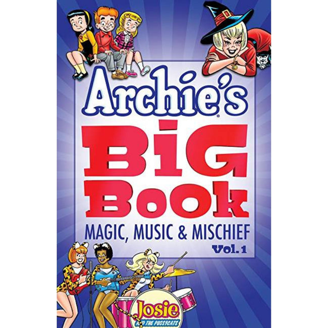 ARCHIE'S BIG BOOK TP VOL 1: MAGIC, MUSIC, & MISCHIEF
