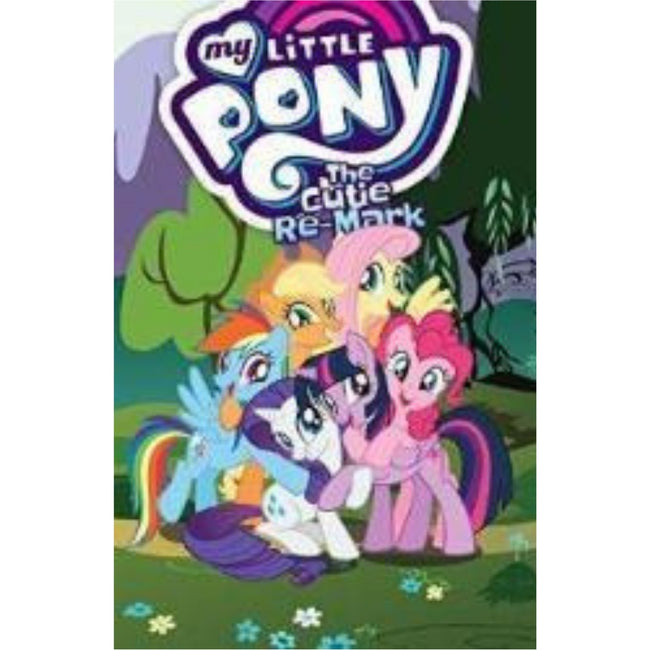 MY LITTLE PONY VOL 10 THE CUTIE RE-MARK