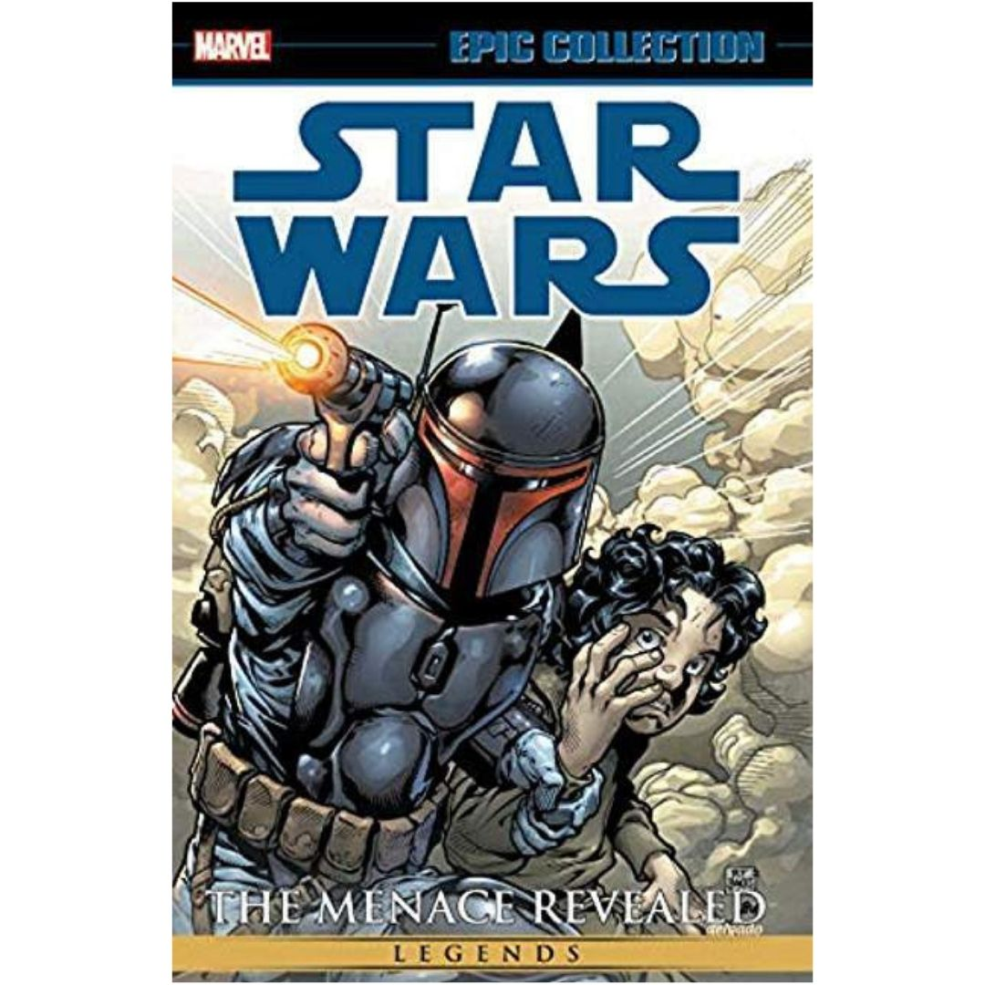 STAR WARS LEGENDS EPIC COLLECTION THE MENACE REVEALED