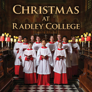 CD Christmas at Radley College