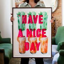 HAVE A NICE DAY by David Buonaguidi