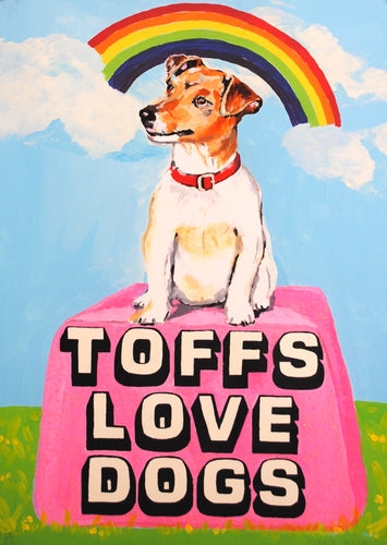 TOFFS LOVE DOGS by Magda Archer