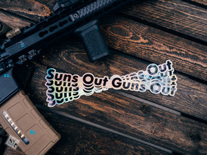 Suns Out Guns Out - Sticker