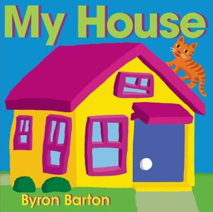 """My House"" Board Book"