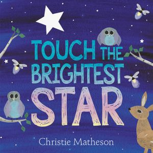"""Touch the Brightest Star"""