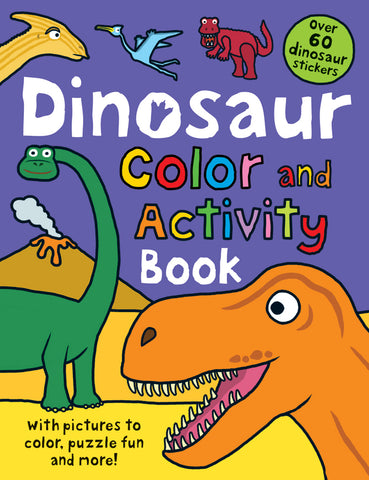 """Dinosaur Color and Activity Book"""