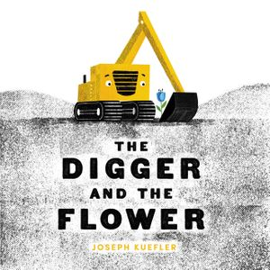 """The Digger and the Flower"""
