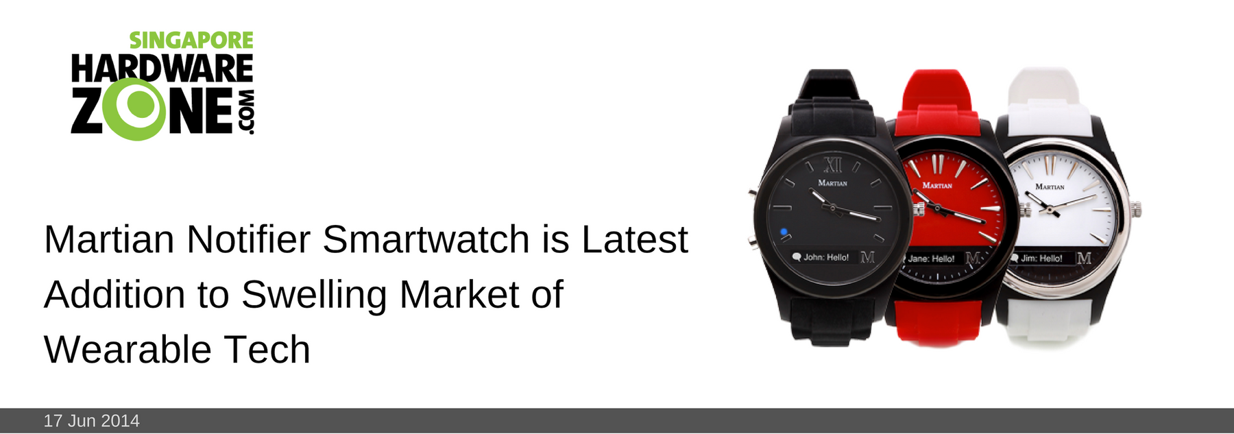 16 JUN 2014: Martian Notifier is Latest Addition to Swelling Market of Wearable Tech