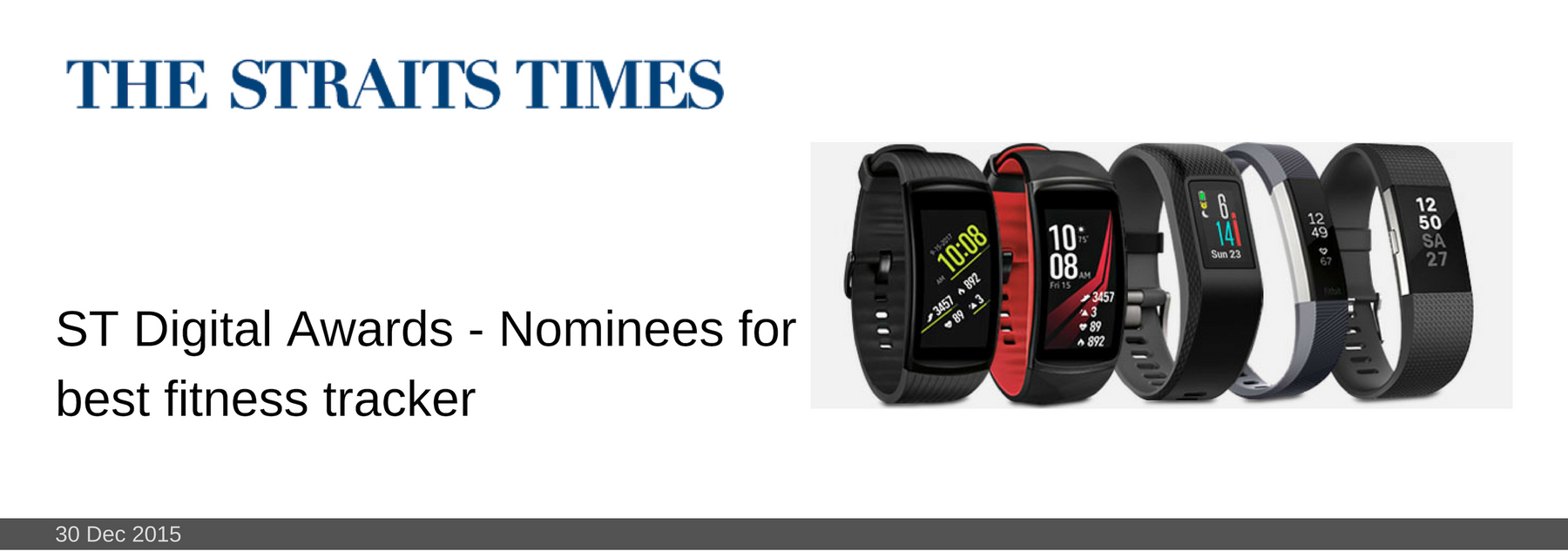 30 DEC 2015: ST Digital Awards - Nominees for best fitness tracker