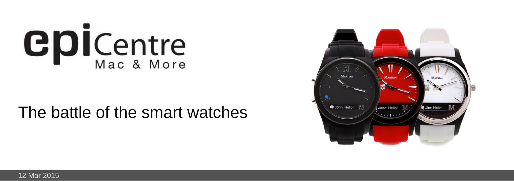 12 MAR 2015: The battle of the smart watches