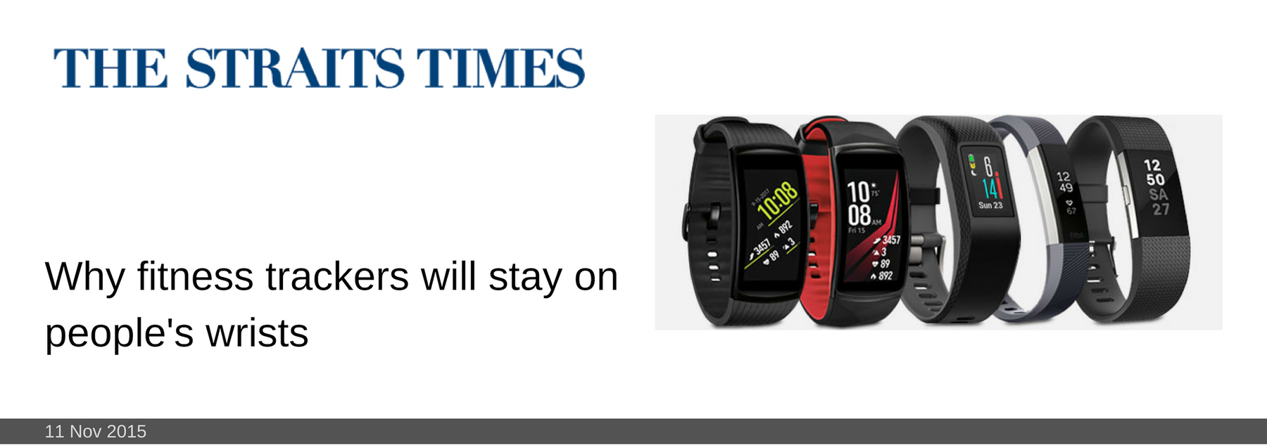 11 NOV 2015: Why fitness trackers will stay on people's wrists