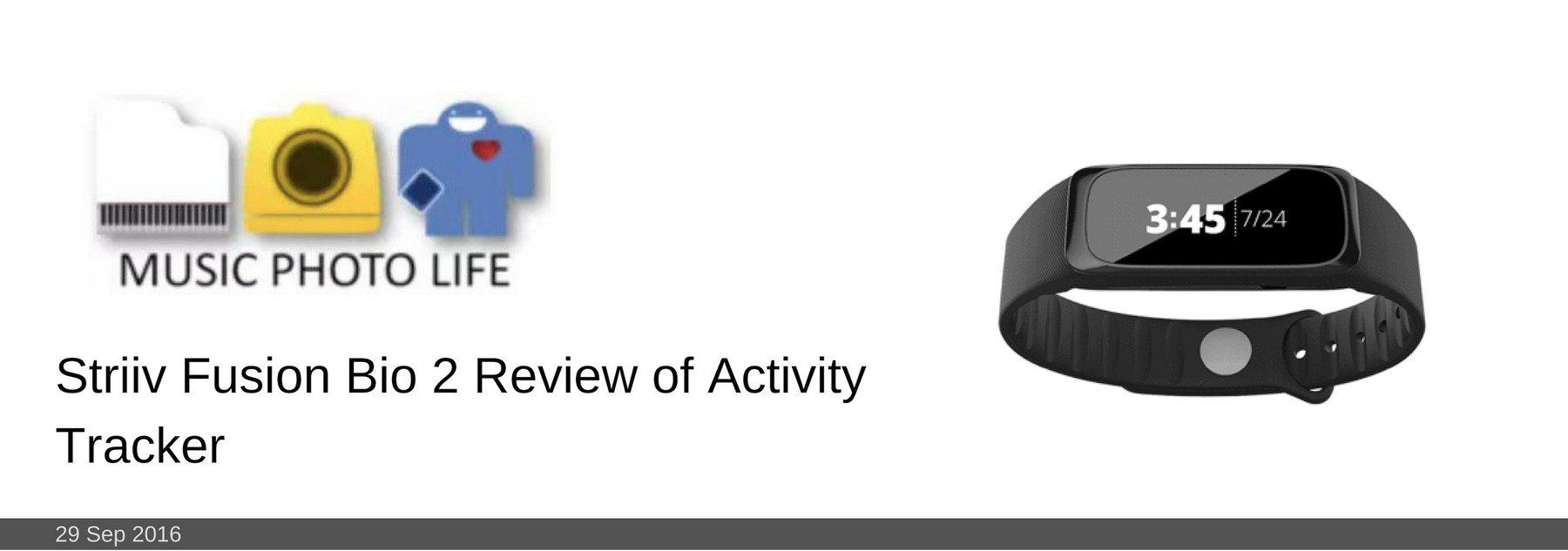 29 SEP 2016: Striiv Fusion Bio 2 Review of Activity Tracker