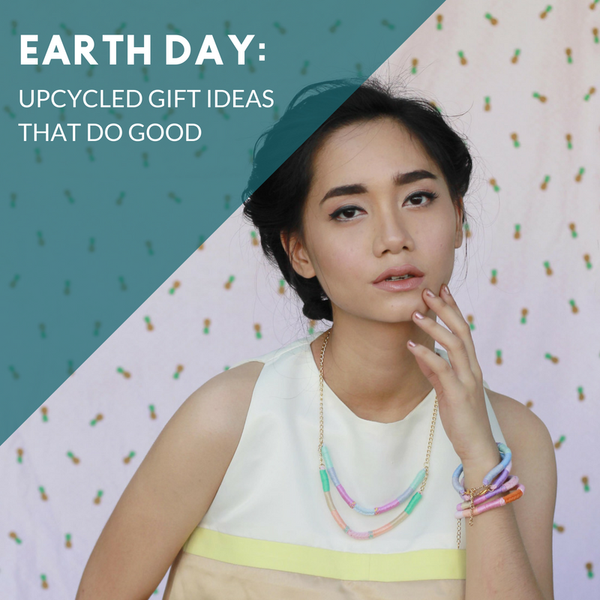 Earth Day: Upcycled Gift Ideas That Do Good