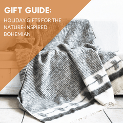 The Nature-Inspired Bohemian Gift Guide