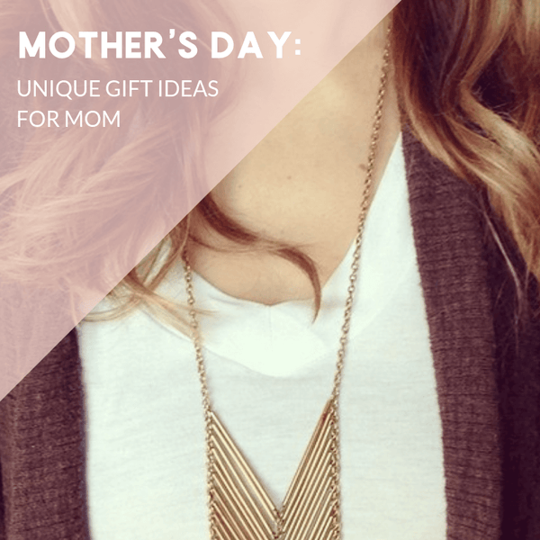 Mother's Day Gift Guide: Good Gift Ideas for Her