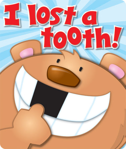 I Lost A Tooth Braggin Badges