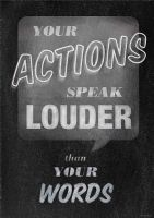 Your Actions Speak Poster