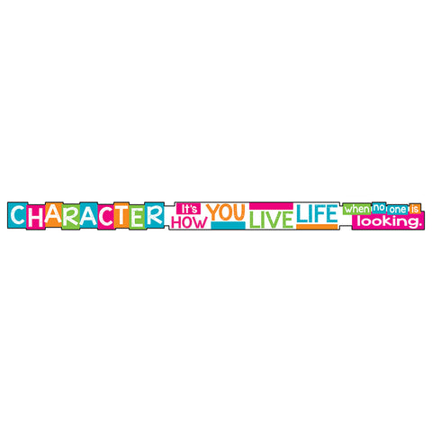 Character Its How You Live Banne