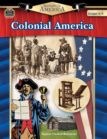 Colonial America Spotlight On Am