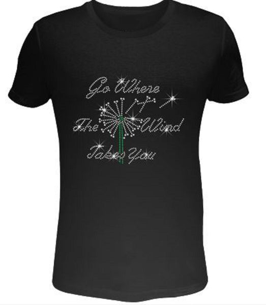 Just Bad Ass T Shirts Bling Rhinestone Womens T Shirt Go Where The Wind Takes You SC-LET-366 Black