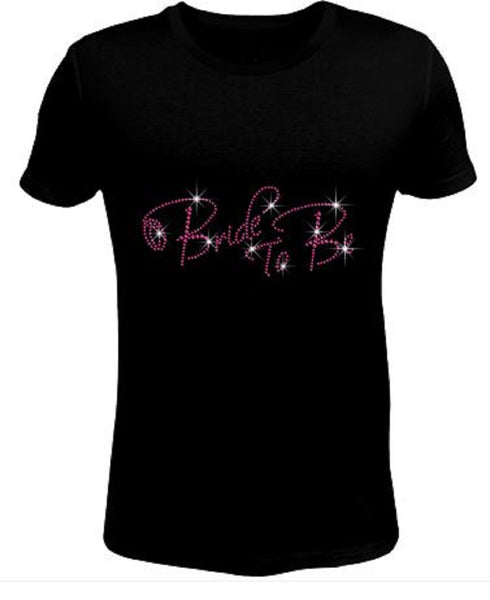 Bling Rhinestone Womens T Shirt Bride To Be Pink JRW-123-SC