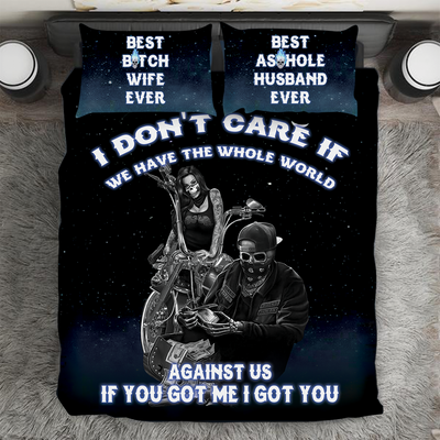 """I Don't Care If We Have The Whole World Against Us"" V1 Bedding Set"