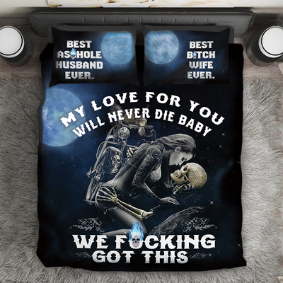 """My Love For You Will Never Die Baby"" Bedding Set"