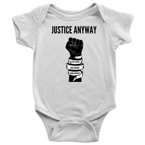 Justice Anyway Baby Bodysuit