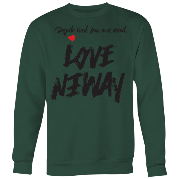 Love Anyway Despite Naysayers Unisex Big Print Sweatshirt - KA Inspires